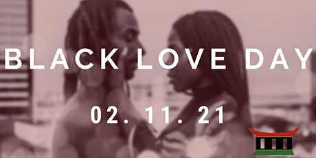 Black Love Day (VIRTUAL/ONLINE EVENT) tickets