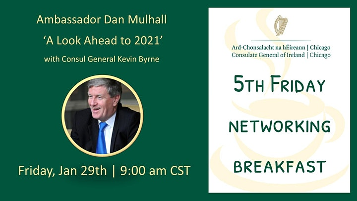 5th Friday Networking Event 'A Look Ahead to 2021' With Ambassador Mulhall image