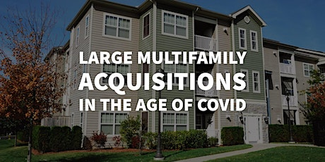 Large Multifamily Acquisitions in the Age of COVID with David Gerber of Cov tickets