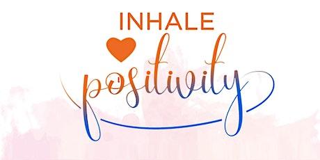 Inhale Positivity tickets
