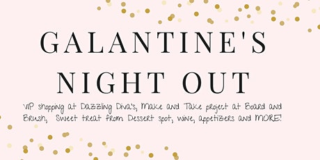 Galantine's Night Out tickets