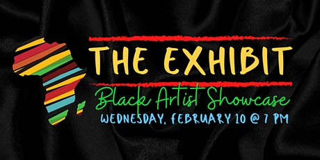 The Exhibit: Black History Month Edition tickets
