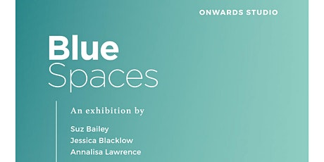 Blue Spaces Group Exhibition tickets