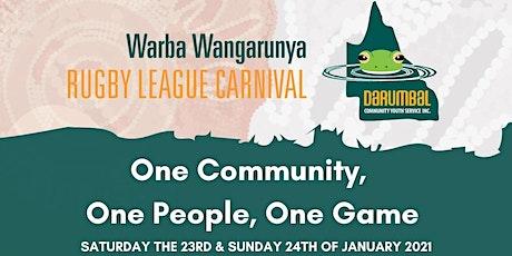 Warba Wangarunya Rugby League Carnival tickets