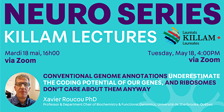 Killam Seminar Series: Conventional Genome Annotations and our Genes tickets
