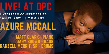 Live at OPC! Jazz Vocalist-Azure McCall tickets