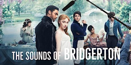 The Sounds of: Bridgerton tickets