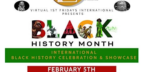 Virtual 1st Fridays International Black History Celebration & Showcase tickets