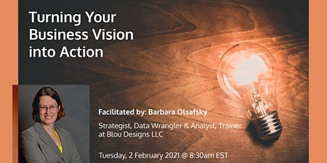 """Turning Business Vision into Action - Get """"Unstuck"""", Make Progress tickets"""