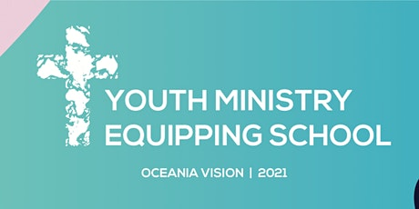 Youth Ministry Equipping School 2021 tickets