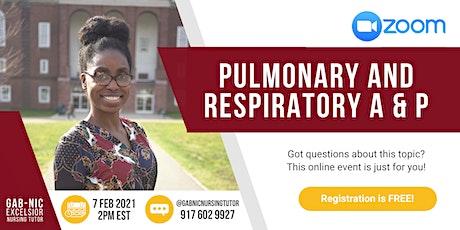 Pulmonary and Respiratory  A & P tickets