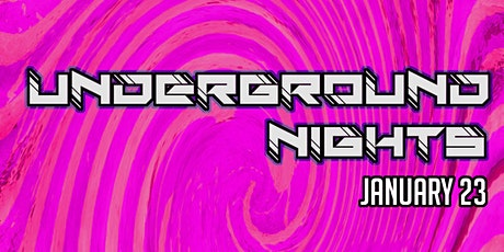 Underground Nights (Jan 23 Psyoptic) tickets