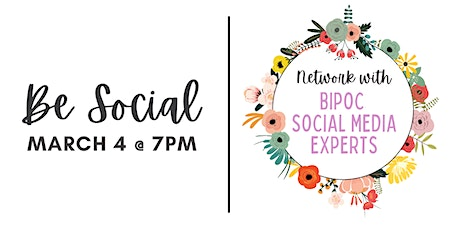 Be Social: Networking with BIPOC Social Media Experts tickets