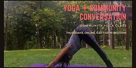 Yoga + Community Conversation tickets