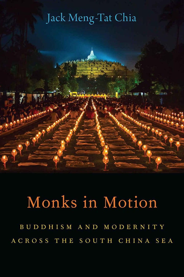Monks in Motion: Buddhism and Modernity Across the South China Sea image