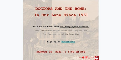 Doctors and the Bomb: In Our Lane Since 1961 tickets