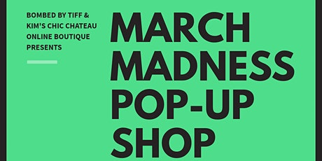 MARCH MADNESS POP-UP SHOP tickets