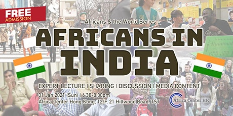 Africans & the World | Africans in India tickets