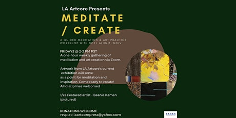 1/22 Meditate/Create - A guided meditation and creative practice workshop tickets