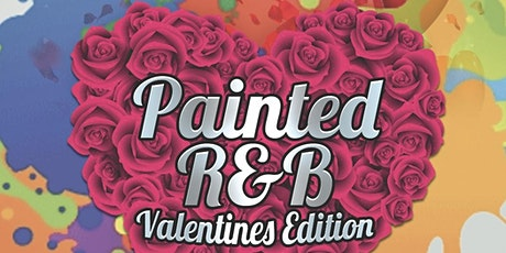 Painted R&B: Galentine's Edition tickets