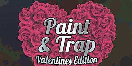 Paint & Trap: Valentine's Edition tickets