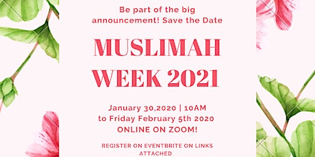 MUSLIMAH WEEK 2021 Dedicated to the widows and orphans of covid-19 pandemic tickets