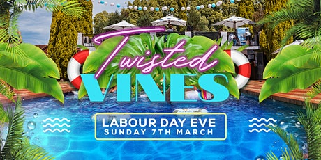 Twisted Vines • Private Estate Pool Party (Labour Day Eve) tickets