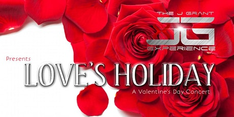 LOVE'S HOLIDAY: A Valentine's Day Concert tickets