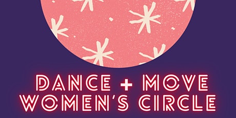 Dance + Move Women's Circle tickets