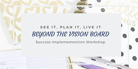 Beyond the Vision Board Workshop with No Fear Cafe tickets