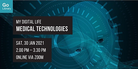 Introduction to Medical Technologies | My Digital Life tickets