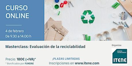 Curso online -  Masterclass: Evaluación de la reciclabilidad entradas