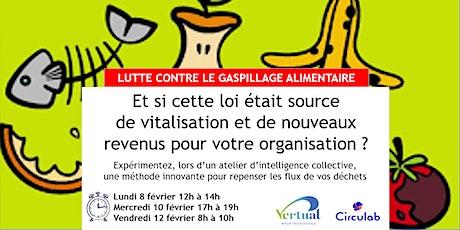 """Atelier collaboratif """"Lutte contre le gaspillage alimentaire"""" billets"""