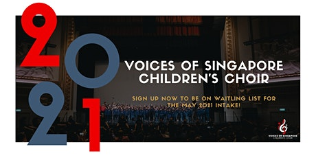 Voices of Singapore Children's Choir Auditions (May 2021 Intake) tickets