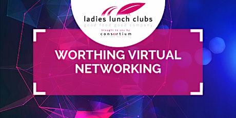 Virtual Worthing Ladies Lunch Club - 14th April 2021 tickets