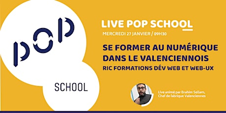 Webinar POP School / RIC formations Valenciennes billets