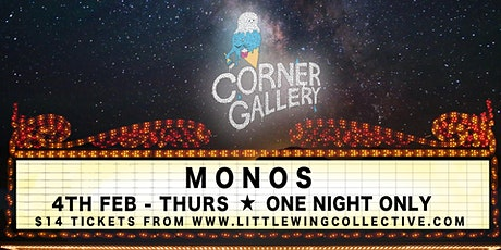 The Corner Gallery cinema: MONOS tickets