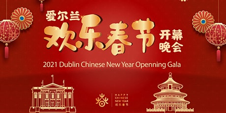 Dublin Chinese New Year Opening Gala tickets