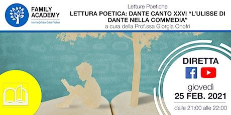 """LETTURA POETICA: DANTE CANTO XXVI """"L'ULISSE DI DANTE NELLA COMMEDIA"""" biglietti"""