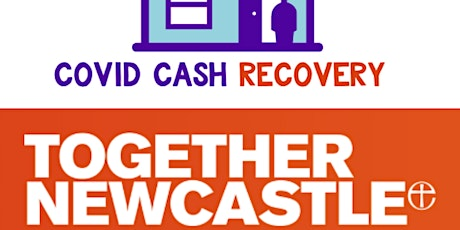 COVID Cash  Recovery  Newcastle Train the Trainer  Session 16 March 2021 tickets