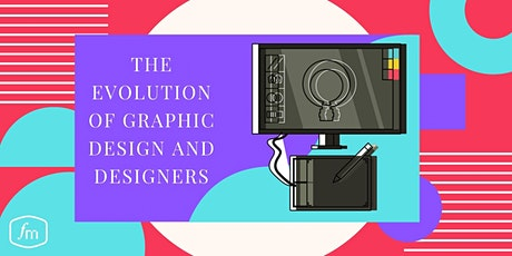 The Evolution of Graphic Design and Designers tickets