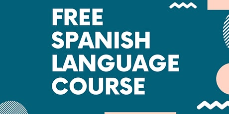 Learn Spanish FREE - Level 1 & 2 Spanish Language Class tickets