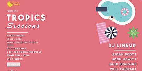 Tropics Sessions - Tropikana Basement tickets