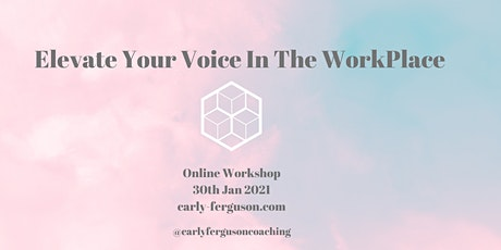 Elevate Your Voice In The Workplace tickets