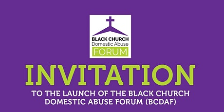 Launch of the Black Church Domestic Abuse Forum tickets