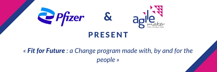 Image pour AGILEmaker conference cycle: Transformation program Pfizer