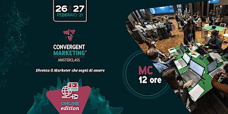 Febbraio - Convergent Marketing® MasterClass | MC12 | Convergent Marketer biglietti