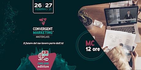Febbraio - Convergent Marketing® MasterClass | MC12 | Conversation Designer biglietti