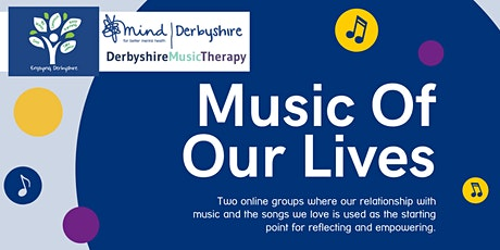 Music Of Our Lives (18-50 years) - An Enjoying Derbyshire 4-Week Course tickets