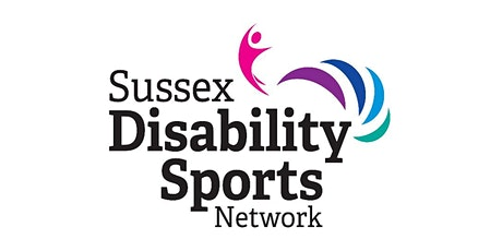 Sussex Disability Sports Network - Open forum opportunity tickets